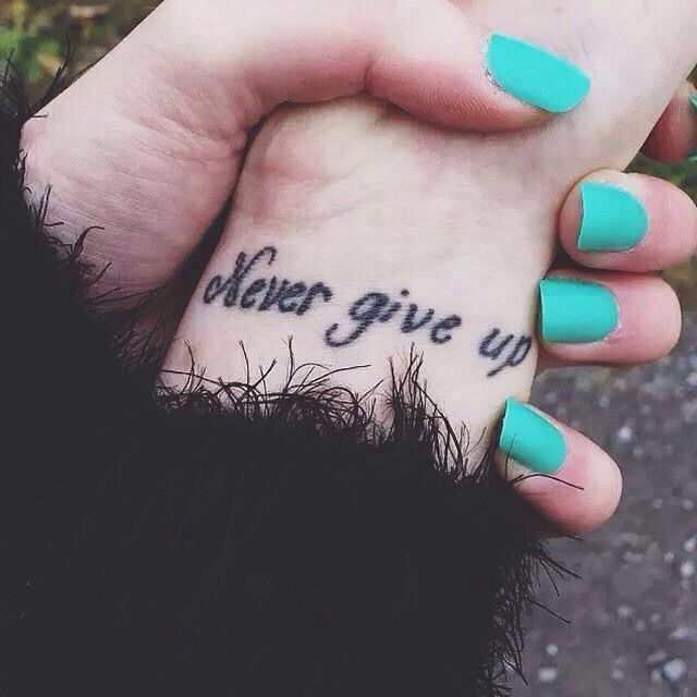 1000+ Ideas About Tattoo Never Give Up On Pinterest