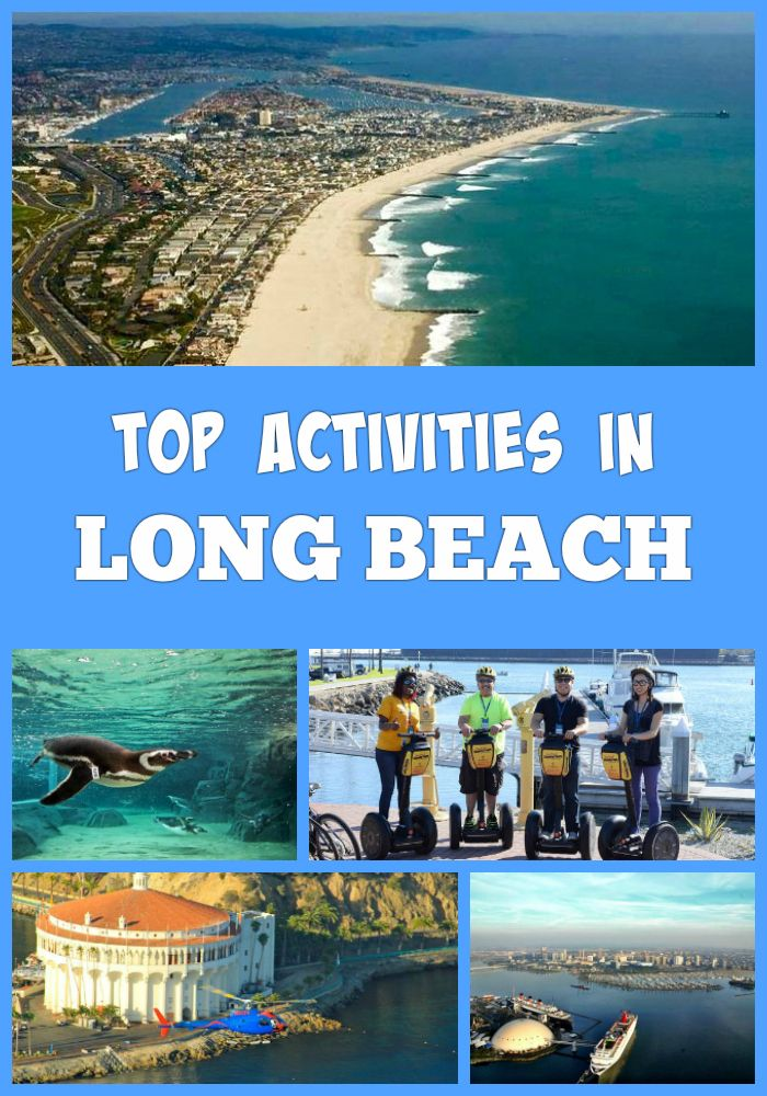 Top fun things to do in Long Beach,California, on vacation - Catalina Island, Aquarium of the Pacific, Waterfront, The Queen Mary, Naples Island, Shoreline Village and more activities and attractions