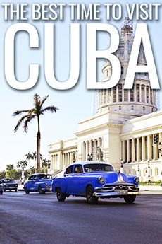 ViaHero | The Best Time to Visit Cuba