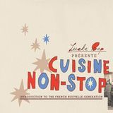 Cuisine Non-Stop: Introduction to the French Nouvelle Generation [CD]