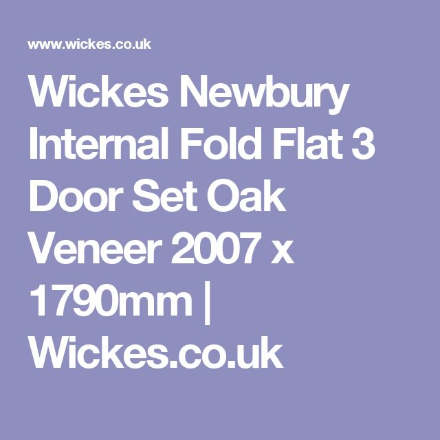 Wickes Newbury Internal Fold Flat 3 Door Set Oak Veneer 2007 x 1790mm | Wickes.co.uk