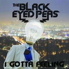 "Nov. 6th, 2012:  ""I Gotta Feeling"" is the second single from The Black Eyed Peas' fifth album The E.N.D. It was released in 2009 & is the highest selling digital in the US, ever!"