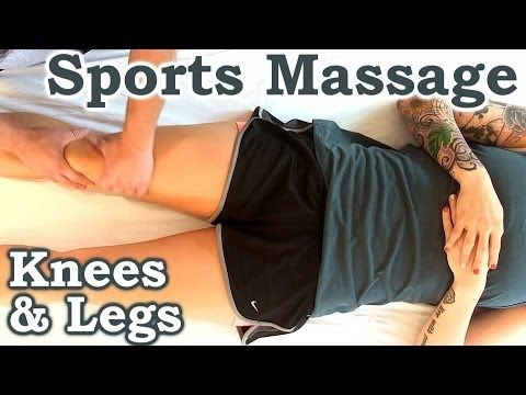 ▶ Sports Massage for Knee, Legs, Hips   Save Your Knees! Advanced Massage Techniques, Pain Relief - YouTube