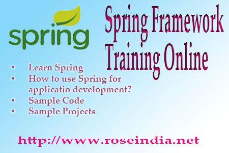 Spring Framework Training Online - Learn Spring framework by joining our online training classes. We offer online training classes in Spring technology.