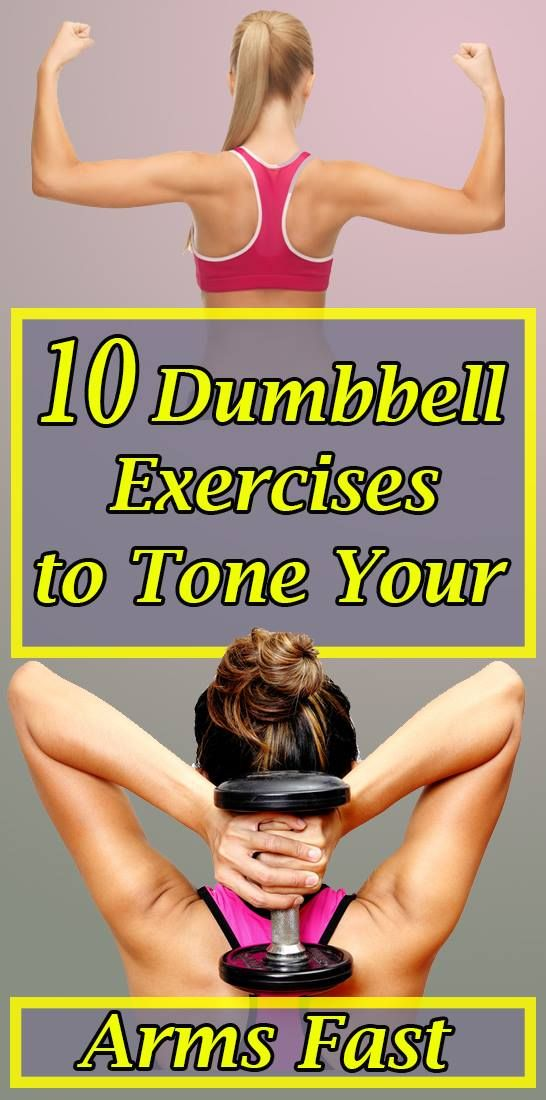 10 Dumbbell Exercises to Tone Your Arms Fast