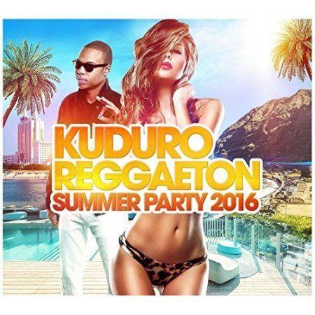 Kuduro Reggaeton Summer Party 2016 / Various