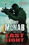 Last Light: (Nick Stone Book 4)  by Andy McNab