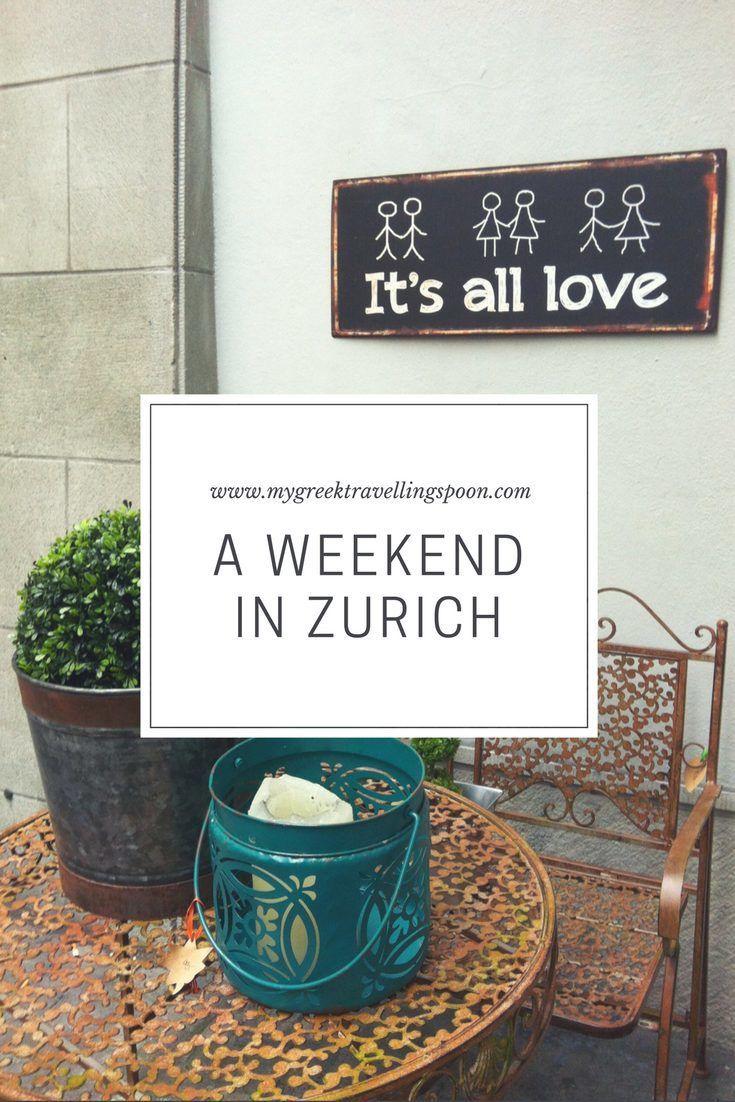 Weekend in Zurich