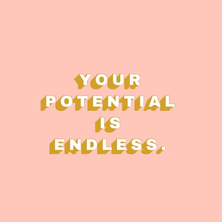 your potential is endless inspirational quote graphic design typography