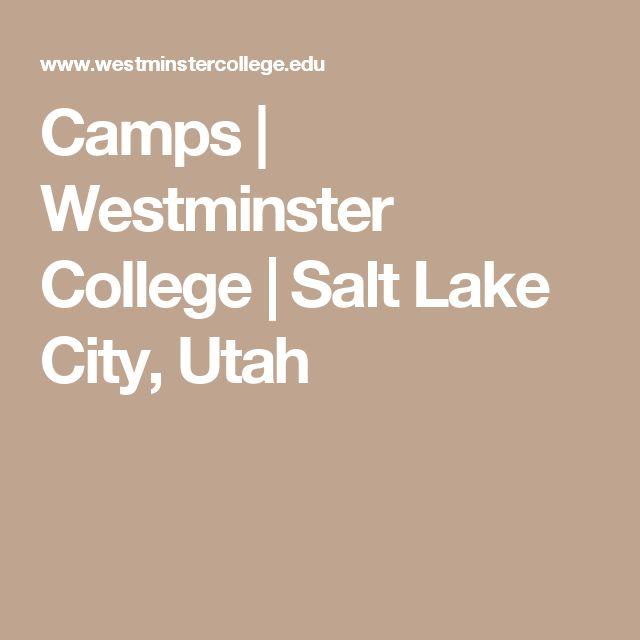 Camps | Westminster College | Salt Lake City, Utah