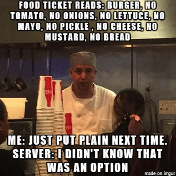Memes That Perfectly Sum Up The Foh Vs Boh Service Industry Feud Thechive Restaurant Humor Funny Food Memes Work Jokes