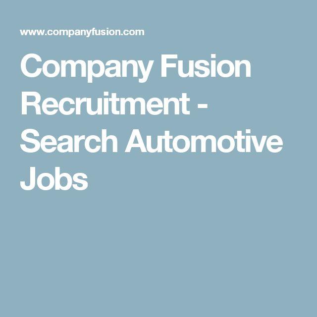 Company Fusion Recruitment - Search Automotive Jobs