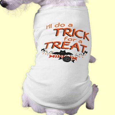 I'll do a TRICK for a TREAT! Halloween Dog Shirt  Funny Halloween Dog Shirts and Costumes!  Tricks for Treats! Halloween Costume shirt for your lucky dog! Funny dog shirts! Puppy shirts for Dogs with Attitude!