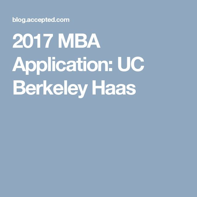best berkeley haas ideas graduate school  uc berkeley application essays the top uc berkeley admissions essays are those that thoughtfully describe not only what you ve done but also the choices