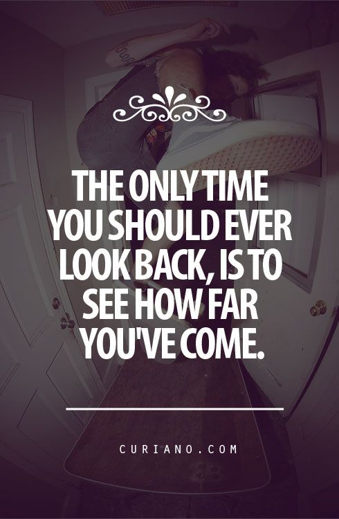 Motivational Quotes For Teenagers: Best 25+ Don't Look Back Ideas On Pinterest