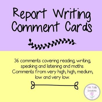 A bank of 36 report writing comments to be used for a range of subject areas including reading, writing, speaking & listening and maths.Each subject area includes comments that can be used for very high, high, medium, low and very low achievement levels.Fully editable as a PowerPoint document.