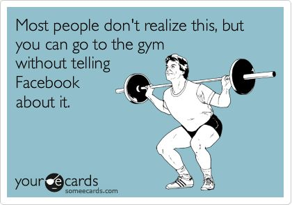 Lol: Fit Humor Ecards, No One Care, Pet Peeves, Gym Humor, Facebook, Funny Stuff, So True, Homemade Cards, True Stories