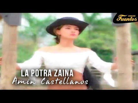 La Potra Zaina - Amin Castellanos / Discos Fuentes - YouTube