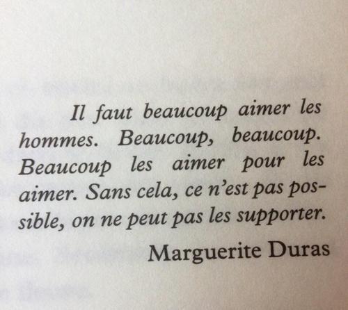 Citation à propos des hommes et de l'amour. Marguerite Duras.