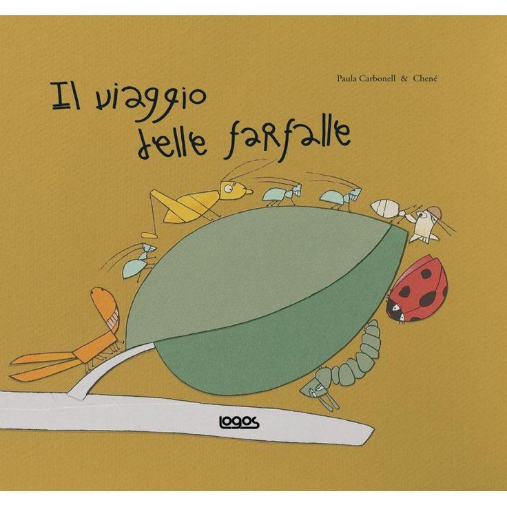 IL VIAGGIO DELLE FARFALLE, Ed. Logos, una storia di amicizia e disponibilitá