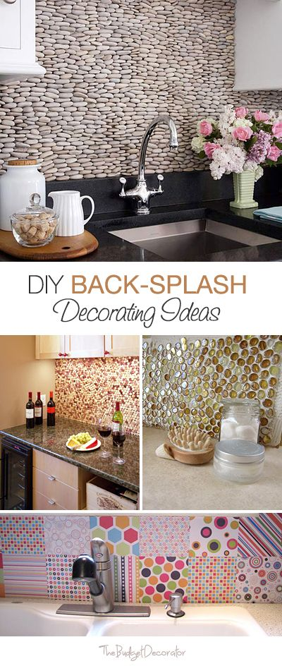 Diy Back Splash Decorating Ideas 5 How To S