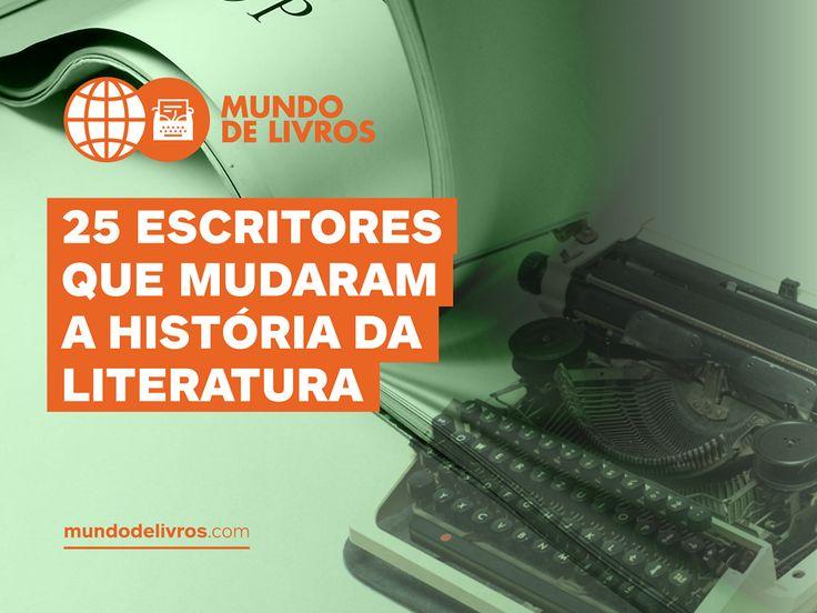 E-Book 25 Escritores que Mudaram a História da Literatura