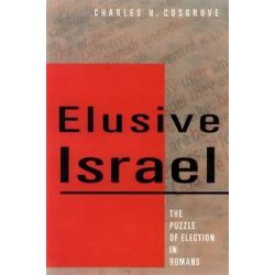 Elusive Israel, The Puzzle Of Election In Romans By Charles H. Cosgrove, 9780664256968., Judaism 蛇