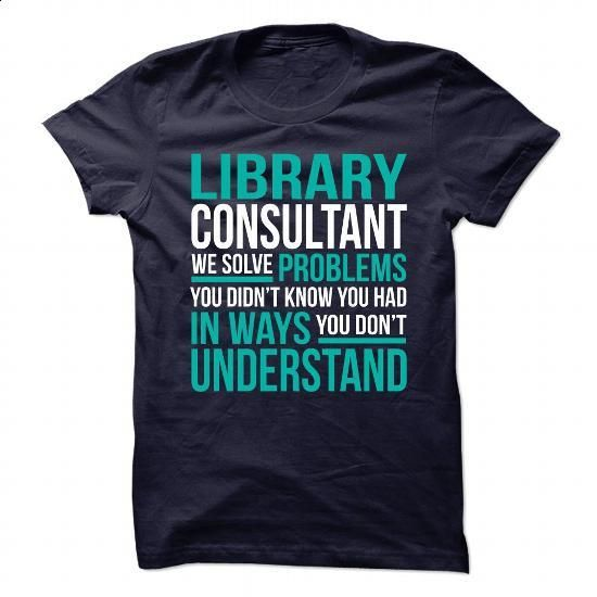 Awesome Design for **LIBRARY-CONSULTANT** - #hoodie #customized sweatshirts…