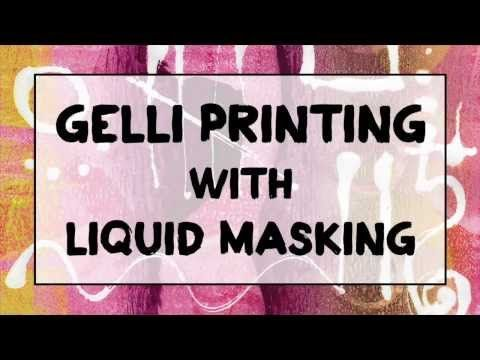 Gelli Printing with Masking Fluid! - Masking fluid provides unique and creative possibilities for Gelli printing. Watch this video to see how it works!