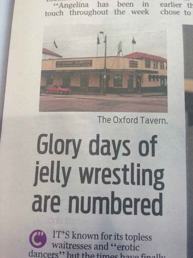 "When they chronicled the ""glory days"" of jelly wrestling. 