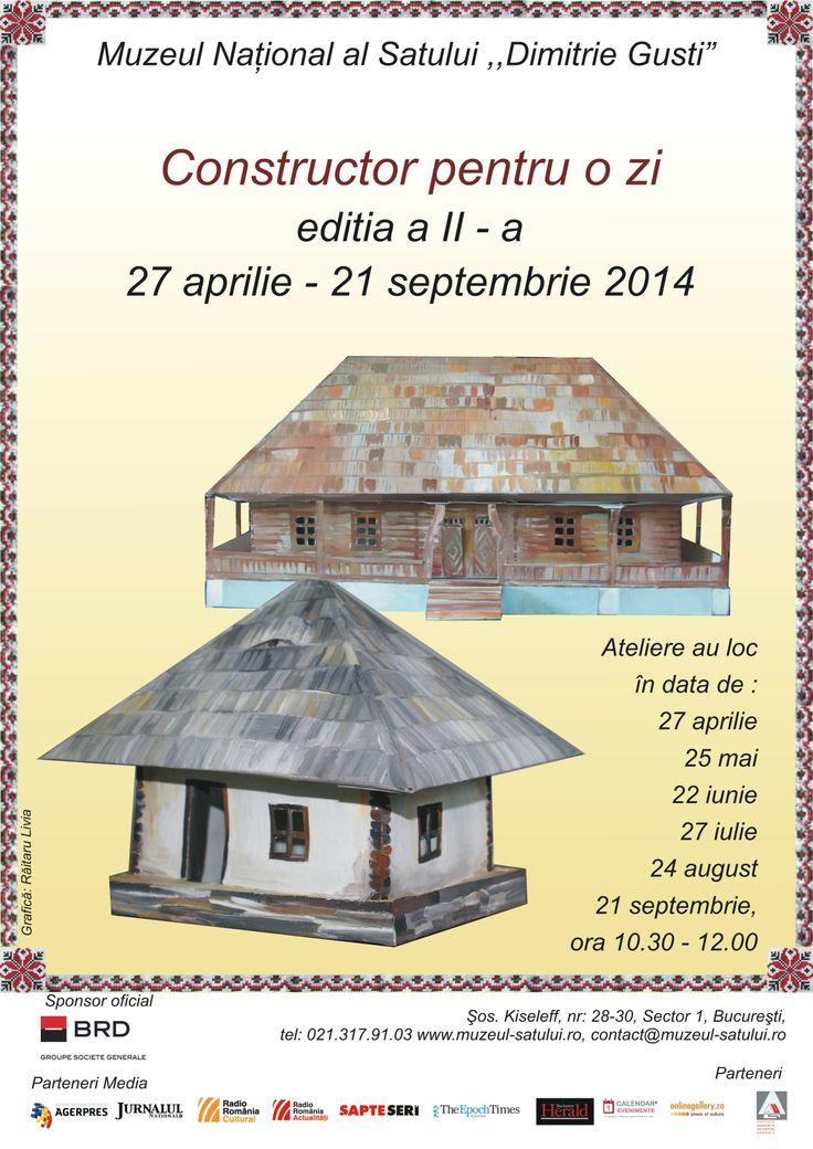 """Constructor pentru o zi"""" ediţia a II-a,  cu tema: Muzeul Naţional al Satului în miniatură."""