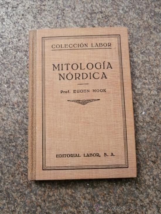 Lote 40678511: EUGEN MOGK. MITOLOGÍA NÓRDICA. Ed. LABOR, 1932.