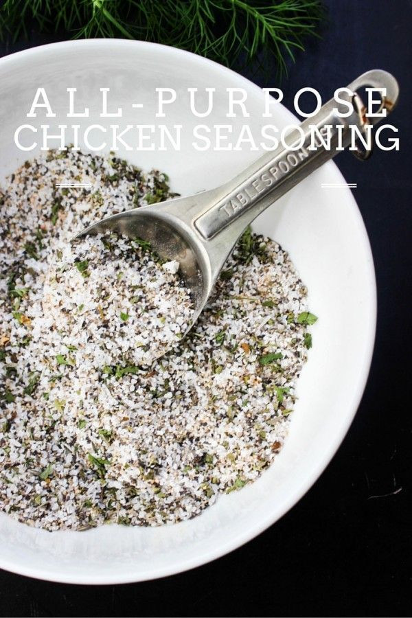 All-Purpose Chicken Seasoning that's made with a variety of spices and great to have on hand!