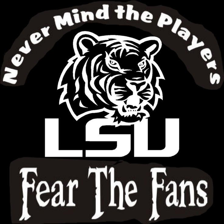 New Custom Screen Printed Tshirt Never Mind The Players Fear The Fans LSU Tigers Louisiana Football Small - 4XL Free Shipping. $16.00, via Etsy.