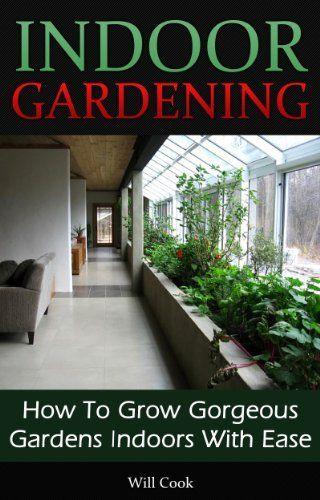 Indoor Gardening Books 46 best books for indoor gardens images on pinterest gardening have a vegetable garden inside workwithnaturefo