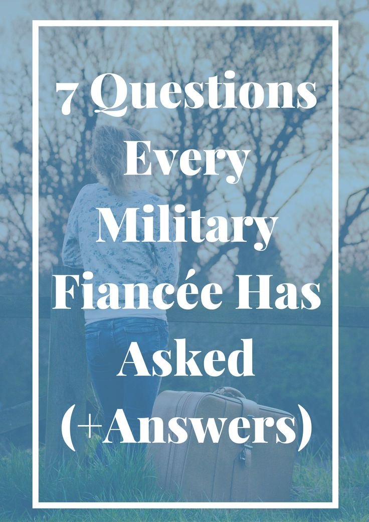 7 Questions Every Military Fiancee Has Asked | Think you know nothing about military life? You aren't alone. Click through to read one army fiancee's questions and fears about her upcoming military marriage.