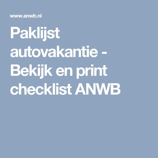 Paklijst autovakantie - Bekijk en print checklist ANWB