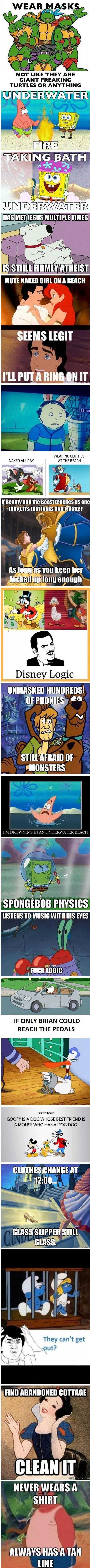 Cartoon logic. I wonder about the Spongebob stuff all the time.