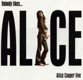Nobody Like...Alice Cooper Live [CD]
