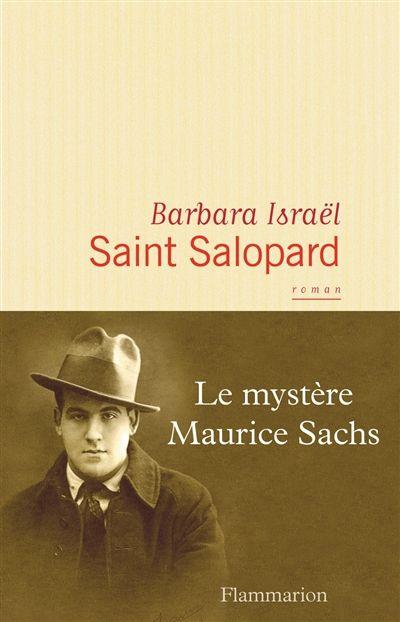 Mauvais choix au mauvais moment : Sachs le maudit #Flammarion  Roman : Maurice Sachs, escroc cultivé