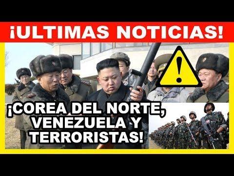 #Terrorismo 🔴 COREA DEL NORTE, VENEZUELA Y TERRORISTAS SIGUE LA ONU – ¡ULTIMAS NOTICIAS!: BIENVENIDOS A NOTICIAS INTERNACIONALES!…