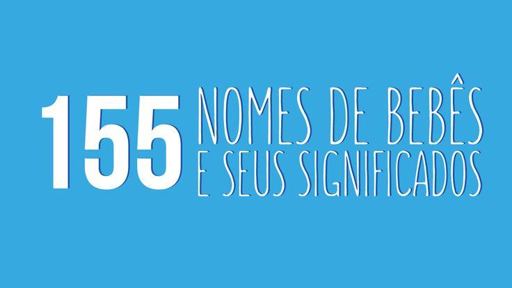 Está na dúvida em qual nome dar ao seu filho? Confira no nosso site 155 nomes de bebês e seus significados.