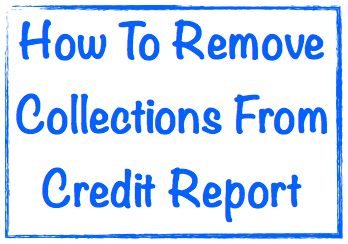 How to remove collections from credit report image