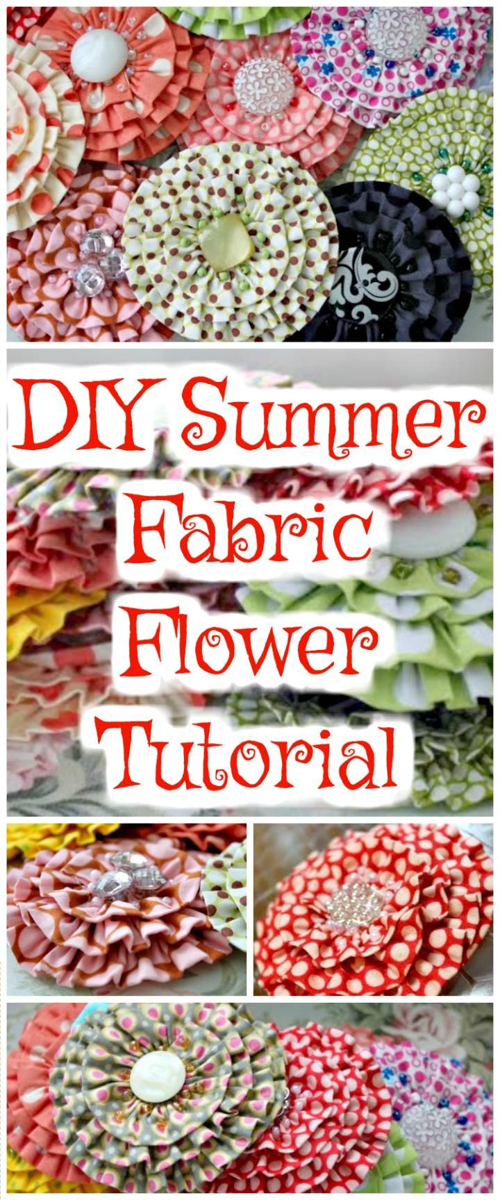 DIY Summer Fabric Flower Tutorial - 50 Easy Fabric Flowers Tutorial - Make Your Own Fabric Flowers - Page 3 of 10 - DIY & Crafts