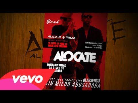 Alexis y Fido - Alocate (Lyric Video)