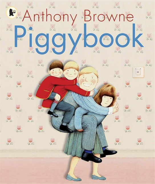Piggybook; Anthony Browne