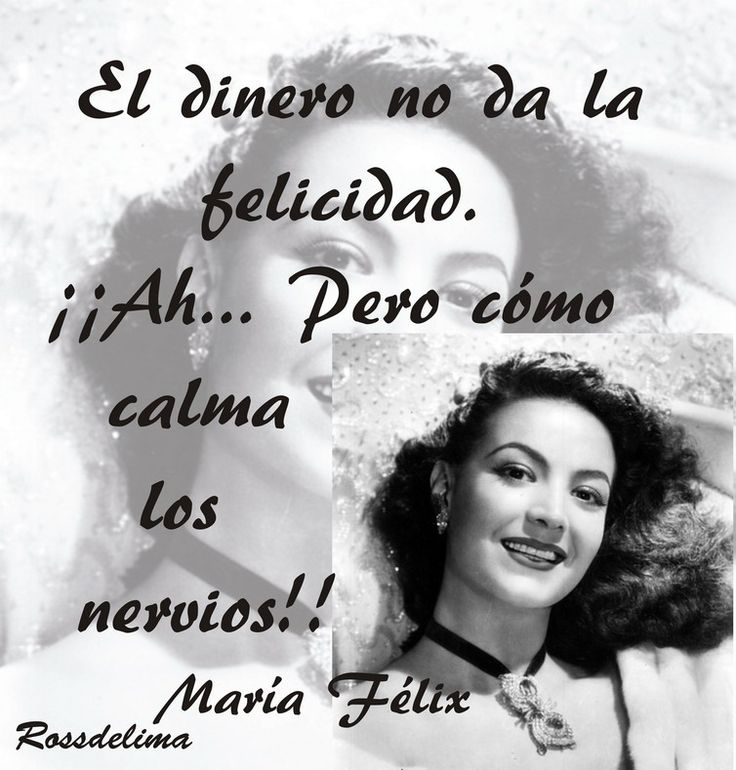 María Félix y el dinero...
