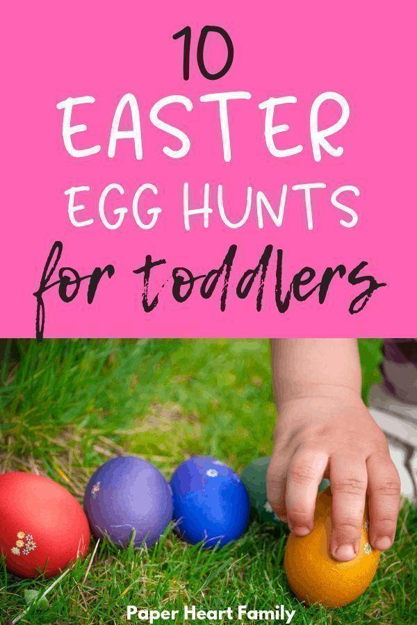 10 Easter Egg Hunt Ideas For Toddlers Frustration Free Easter Eggs Egg Hunt Toddler Easter