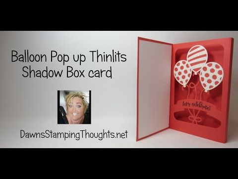 Balloon Adventures Shadow Box card video  (Dawns stamping thoughts Stampin'Up! Demonstrator Stamping Videos Stamp Workshop Classes Scissor Charms Paper Crafts)