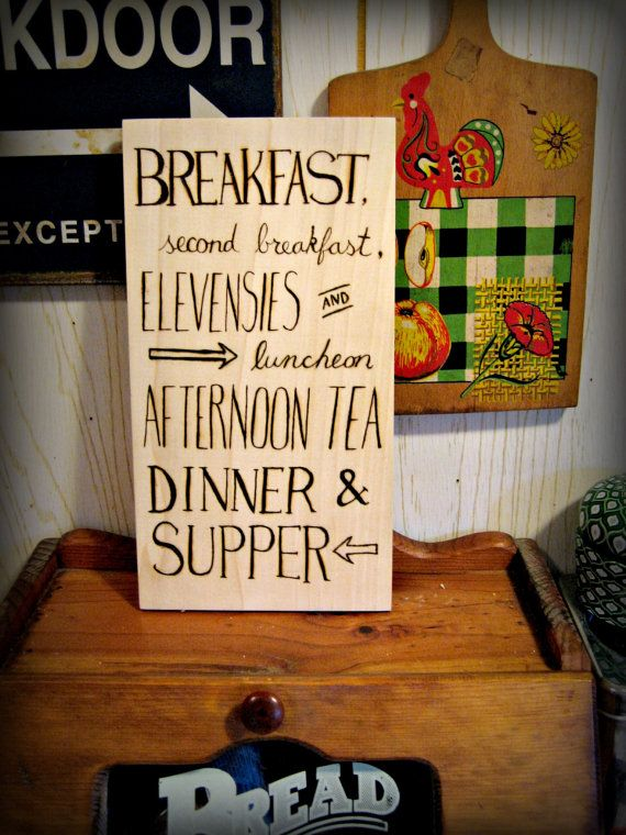 Hobbit Meals - Wood Burned Kitchen Sign. I just love it! Second breakfast is my most favorite meal.